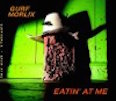 CD review - Eatin' At Me