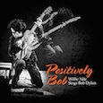 CD review - Positively Bob Willie Nile Sings Bob Dylan