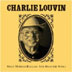 Charlie Louvin Sings Murder Ballads and Disaster Songs, 2008